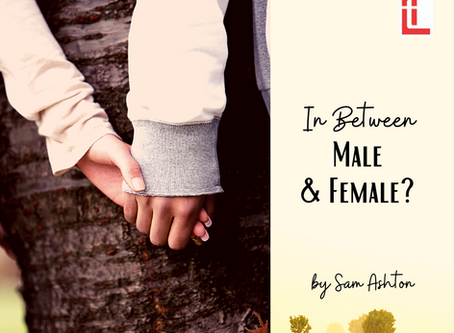 In Between Male and Female?