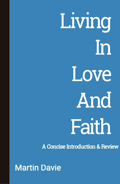 Living in Love and Faith. A Concise Introduction & Review