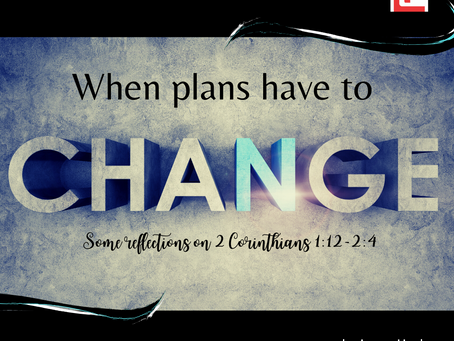 When plans have to change…