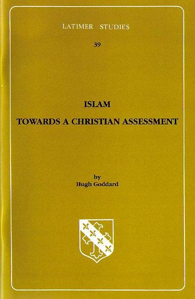 Islam: Towards a Christian Assessment