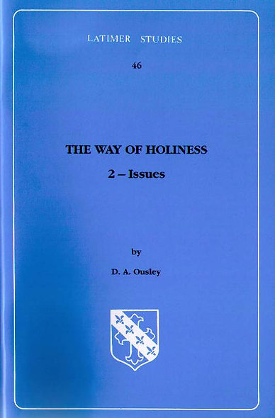 The Way of Holiness 2: Issues