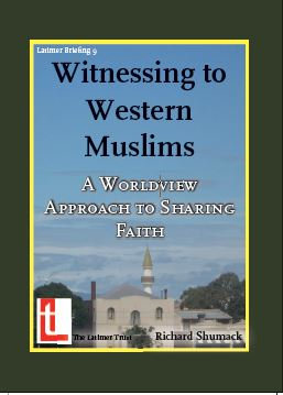 Witnessing to Western Muslims: A Worldview Approach to Sharing Faith