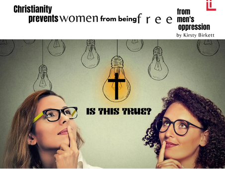 Christianity prevents women from being free from men's oppression.