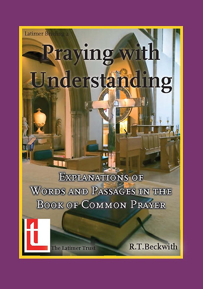 Praying With Understanding: Explanations of Words and Passages in the BoCP