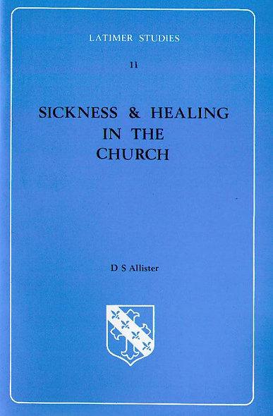 Sickness & Healing in the Church