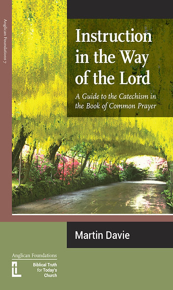 Instruction in the Way of the Lord: A Guide to the Cathechism