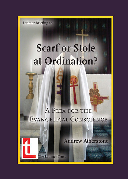 Scarf or Stole at Ordination? A Plea for the Evangelical Conscience
