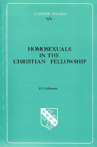 Homosexuals in the Christian Fellowship