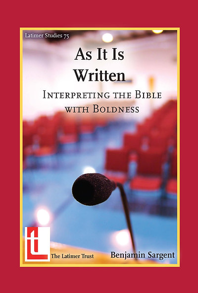 As It Is Written: Interpreting the Bible with Boldness