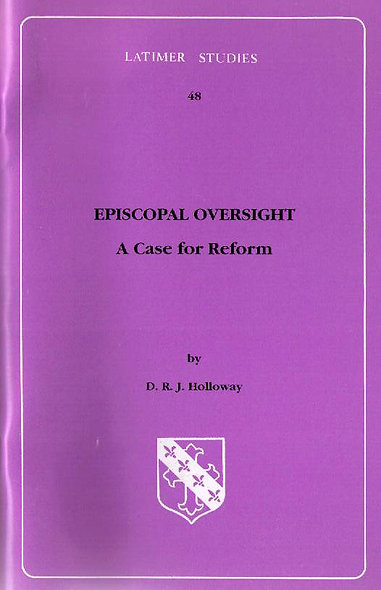 Episcopal Oversight: A Case for Reform