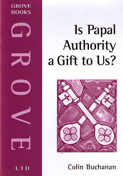 Is Papal Authority a Gift to Us?