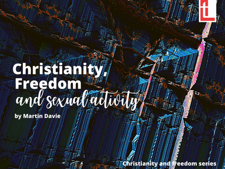 Christianity, freedom and sexual activity