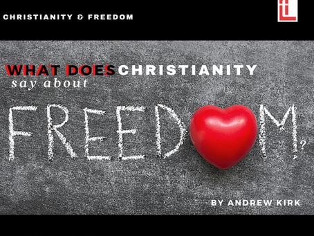 What does Christianity say about freedom?