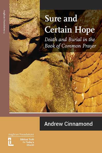 Sure and Certain Hope: Death and Burial