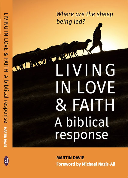 Living in Love and Faith. A Biblical response