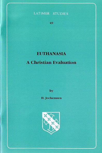 Euthanasia: A Christian Evaluation
