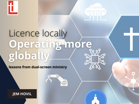 Licenced locally, operating more globally: lessons from dual-screen ministry