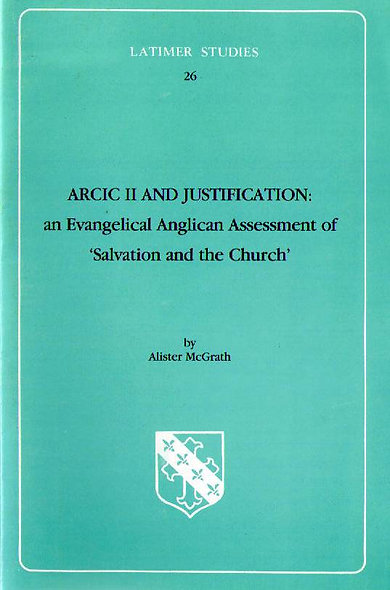 ARCIC II and Justification: An Anglican Assessment of 'Salvation & the Church