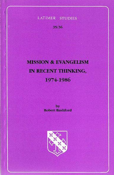 Mission & Evangelism in Recent Thinking: 1974-1986