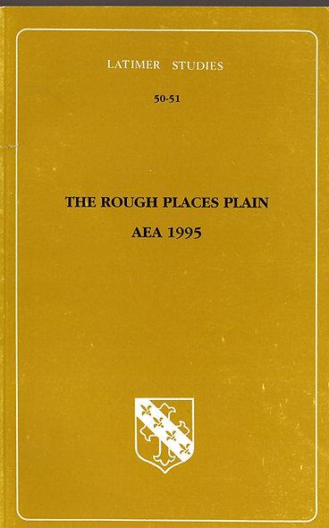 The Rough Places Plain: AEA 1995