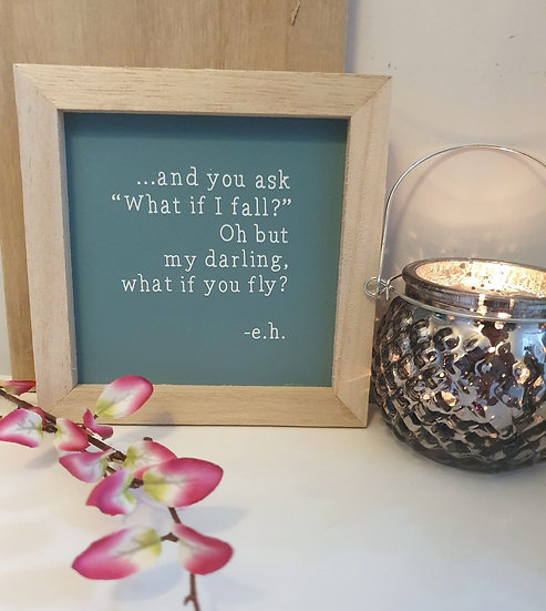 What If I Fly Wooden Quote Plaque