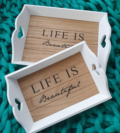 Life is Beautiful Small Tray