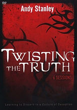twisting the truth - andy stanley.jpg