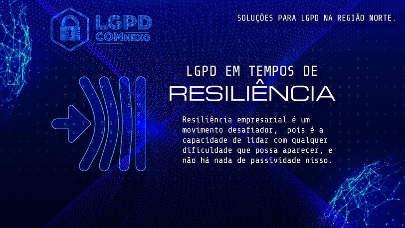 03 - resiliencia - LGPD COM NEXO.jpg