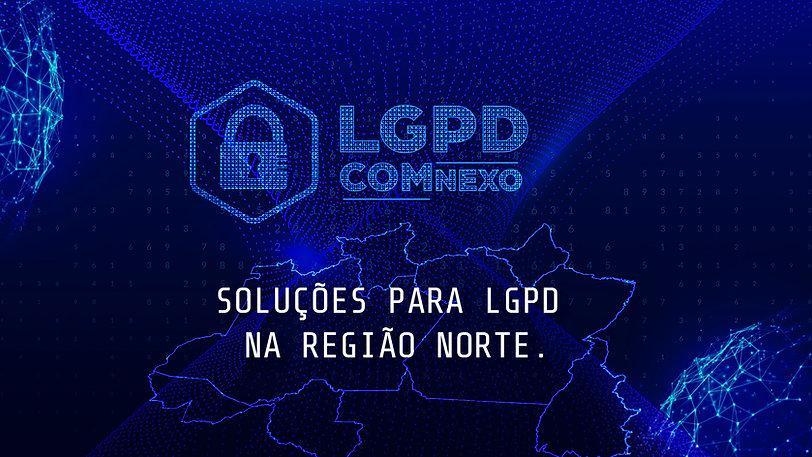 02 - regiao norte - LGPD COM NEXO.jpg
