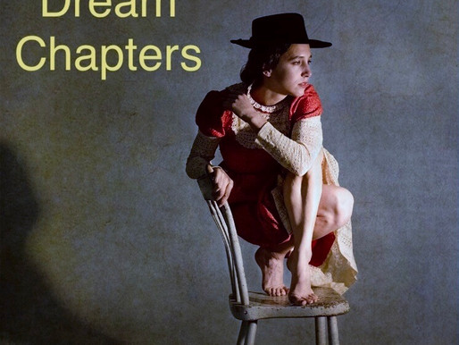 Arts and Culture: Dreaming of Dream Chapters