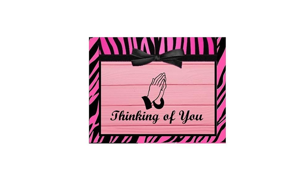 Thinking of you pink zebra