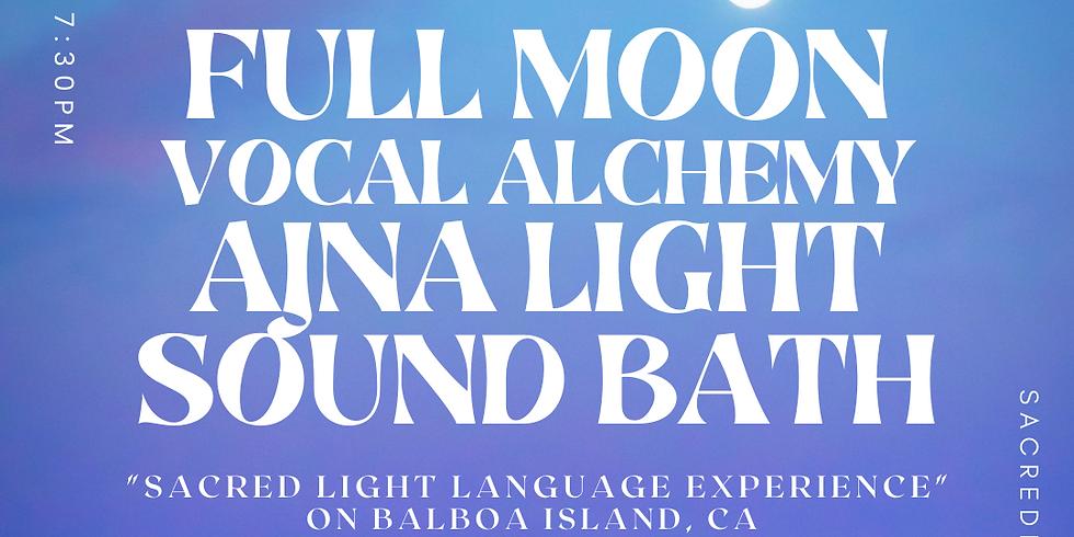 "Full Moon Vocal Alchemy Ajna Light Sound Bath ""Sacred Light Language Experience"""