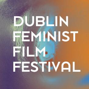 The Dublin Feminist Film Festival