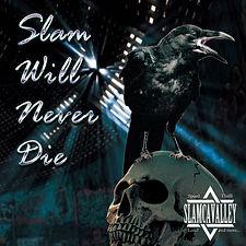 SLAM WILL NEVER DIE.jpg