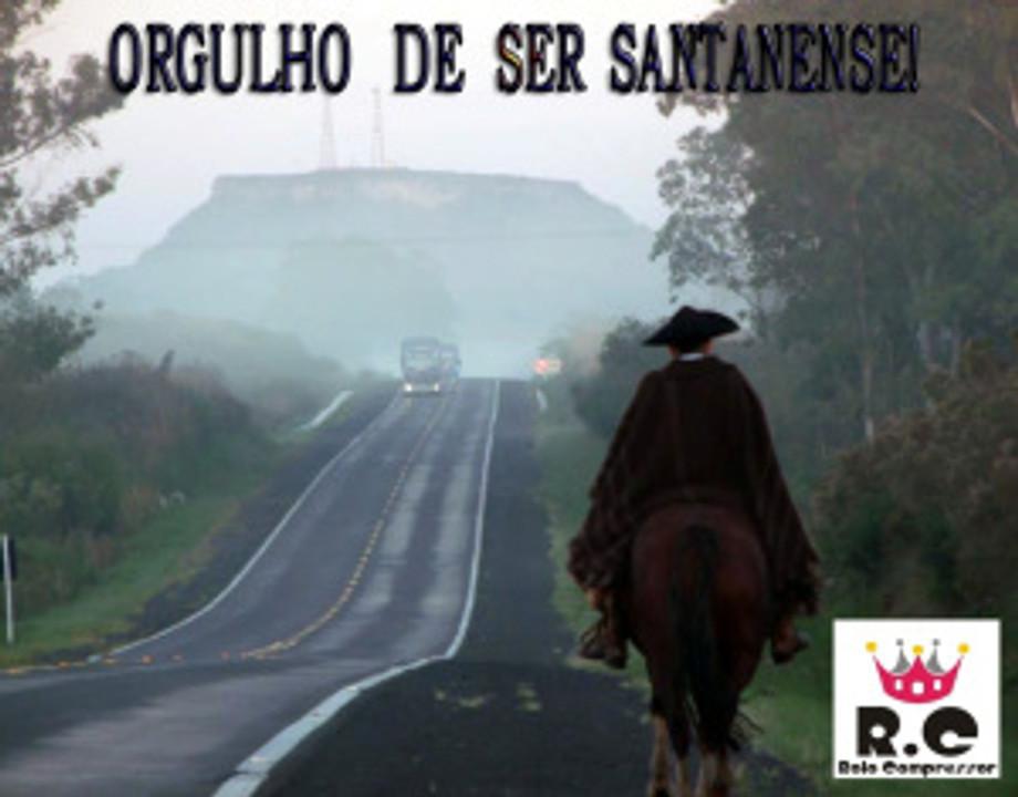 Orgulho de Ser Santanense!