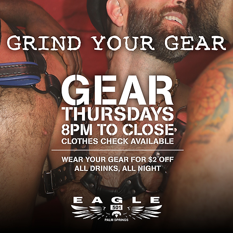 Gear Thursdays 8pm to Close. Clothes check available. Wear your Gear for $2 off all drinks, all night