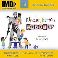 Ep 14 - Kindergarten Robo Cop.jpg