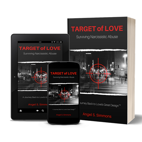 TARGET of LOVE: Surviving Narcissistic Abuse
