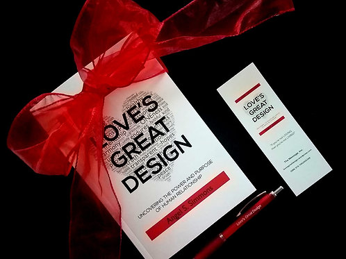 Love's Great Design: Uncovering the Power and Purpose of Human Relationship