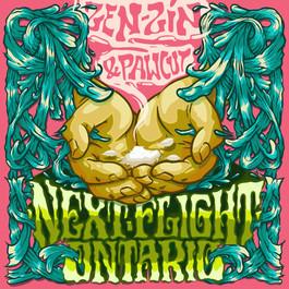 pawcut and zen-zin / next flight ontario