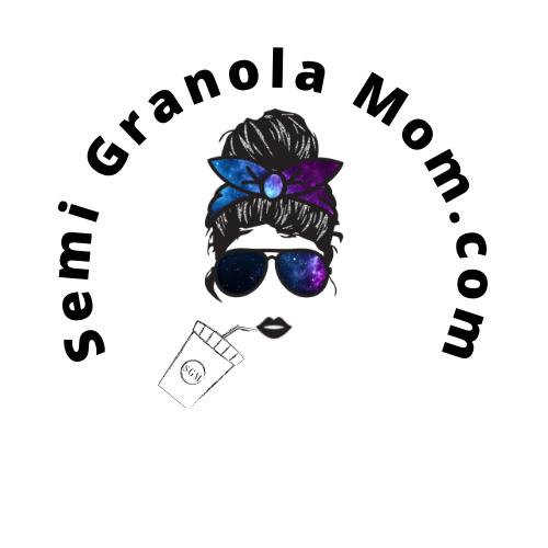 Semi Granola Mom