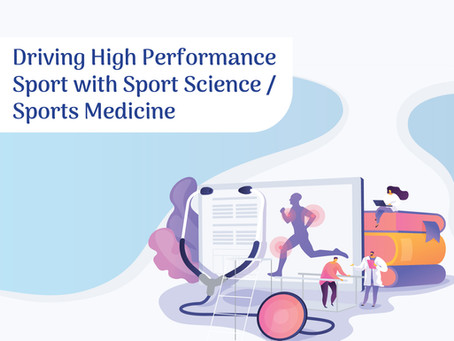 Driving High Performance Sport with Sport Science/Sports Medicine