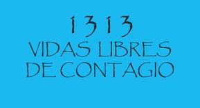 1313-vIDAS-lIBRES-DE-cONTAGIO.jpg