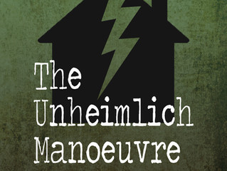 The uncanny return of The Unhemlich Manoeuvre