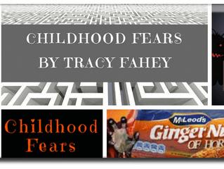 Childhood Fears...