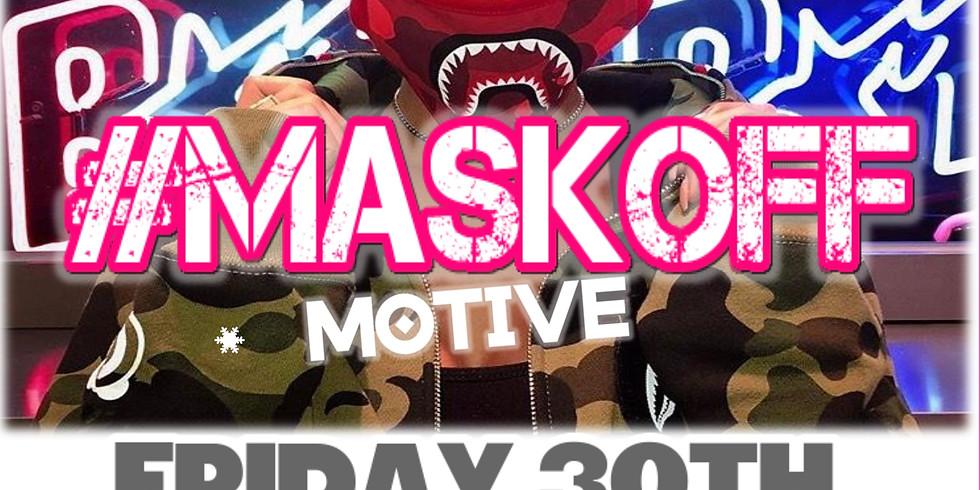 #MASKOFF Motive Under 18's Event