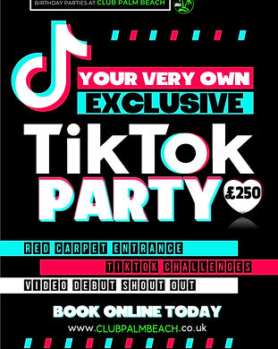 Children's Tik Tok Birthday Party Packages at Palm Beach Wellingborough