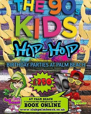 Children's 90s HIP HOP Birthday Party Packages at Palm Beach Wellingborough