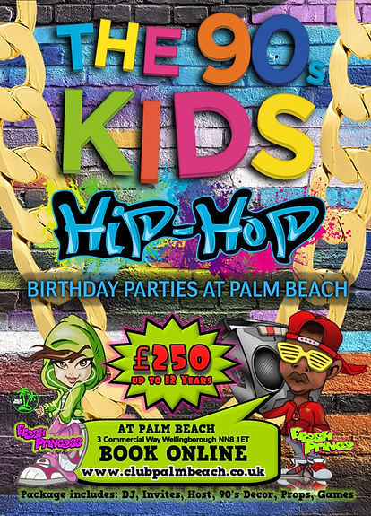 Kids 90's HIP HOP Birthday Parties at Palm Beach Wellingborough