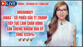 BREAKING!!! DWAC - CỔ PHIẾU CỦA TT.TRUMP TIẾP TỤC LÀM CHẤN ĐỘNG SÀN CHỨNG KHOÁN HOA KỲ TĂNG 1225%